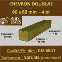 Chevron / Poteau 80x80 Douglas Naturel Sec Brut Qualité Charpente 4m