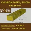 * ↕ Chevron 60x80 Epicea brut traité Classe 2 jaune (à la palette)