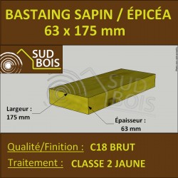 * ↕ ◙ Bastaing 63x175 Sapin/Épicéa Traité Classe 2 Jaune (à la palette)