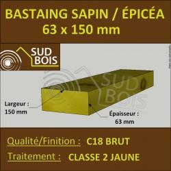 * ↕ ◙ Bastaing 63x150 Sapin/Épicéa Traité Classe 2 Jaune (à la palette)