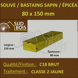 * ↕ ◙ Solive 80x150 Sapin / Épicéa Traité Classe 2 Jaune (à la palette)