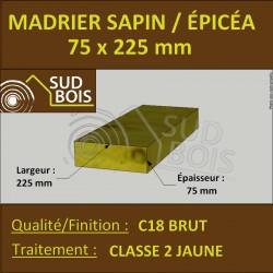 * ↕ ◙ Madrier 75x225 Sapin / Épicéa Traité Classe 2 Jaune (à la palette)