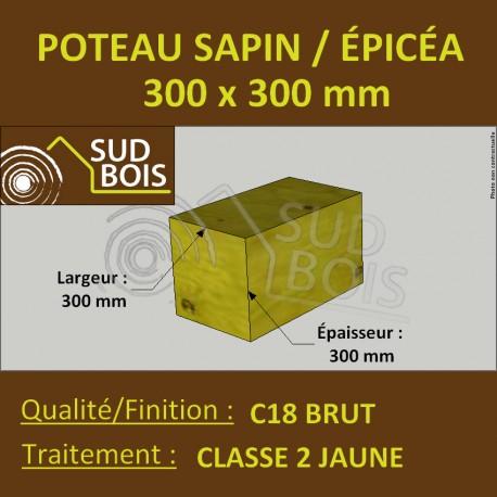 Poteau 300x300mm Sapin/Épicéa Traité Classe 2 Jaune