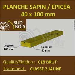 * ↕ ◙ Planche 40x100 Sapin/Épicéa Classe 2 (à la palette)