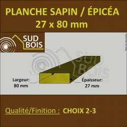 * ↕ ◙ Planche 27x80 Sapin/Épicéa Brut Non Traité (à la palette)