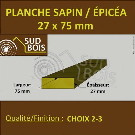 Planche 27x75 mm Sapin / Épicéa Brut Non Traité