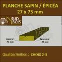 * ↕ Planche 27x75 Sapin/Épicéa Brut Non Traité (à la palette)