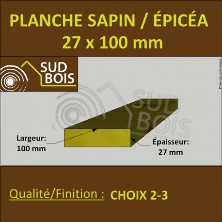 Planche 27x100 mm Sapin / Épicéa Brut Non Traité