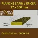 * ↕ Planche 27x100 Sapin/Épicéa Brut Non Traité (à la palette)