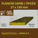 * ↕ ◙ Planche 27x150 Sapin / Épicéa Brut Non Traité (à la palette)