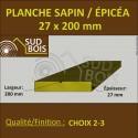 * ↕ ◙ Planche 27x200 Sapin / Épicéa Brut Non Traité (à la palette)