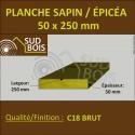 * ↕ Planche 50x250 Sapin/Épicéa Brut Non Traité (à la palette)