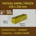 * Poteau 150x150 Sapin/Épicéa Classe 2 Jaune 3m (à la palette)