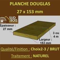Planche 27x153 mm Douglas Naturel Choix 2-3 Sec Brut 3m