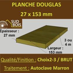 Planche 27x153 Douglas Brut Autoclave Marron Cl. 3 Choix 2-3 Sec 4m
