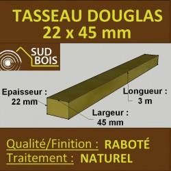 ◙ Tasseau 22x45 Douglas Choix 2-3 Naturel Raboté 3m