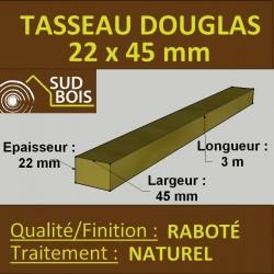 ♦ ◙ Tasseau / Claire Voie 22x45 Douglas Choix 1-2 Naturel Raboté 3m
