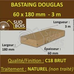 Bastaing / Madrier 60x180 Douglas Naturel Sec Brut Qualité Charpente 3m
