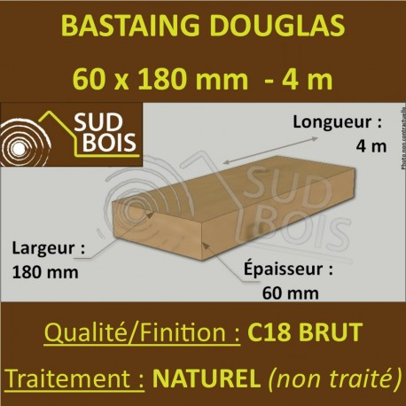 Bastaing / Madrier 60x180 Douglas Naturel Brut 4M