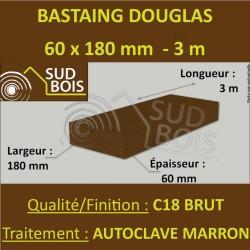 Bastaing / Madrier 60x180 Douglas Autoclave Marron Sec Brut Qualité Charpente 3m