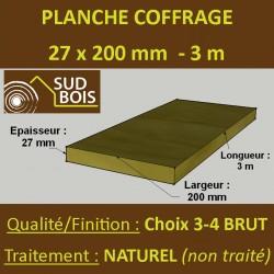 Planche de coffrage 27x200 Résineux Naturel Choix 3-4 Brut 3M