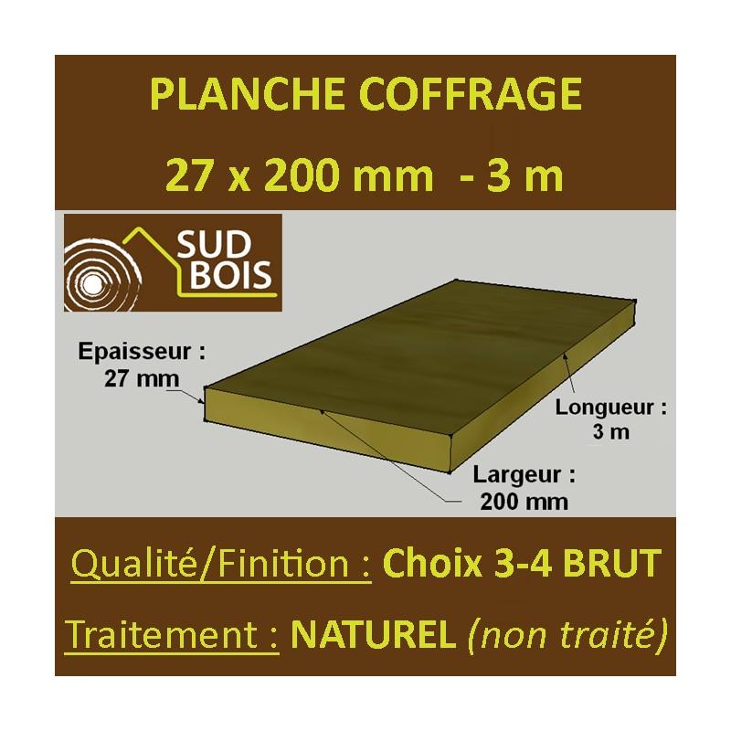 Planche De Coffrage 27x200 Résineux Naturel Choix 3 4 Brut 3m Sud