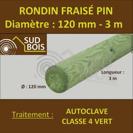 *Rondin Bois Fraisé Pin Autoclave Classe 4 Diamètre 120mm 3m