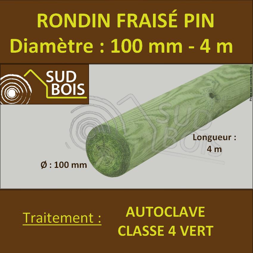 Rondin Bois Fraisé Pin Autoclave Classe 4 Diamètre 100mm 4m