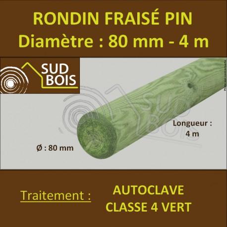 *Rondin Bois Fraisé Pin Autoclave Classe 4 Diamètre 80mm 4m