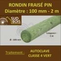 * Rondin Bois Fraisé Pin Autoclave Classe 4 Diamètre 100mm 2m