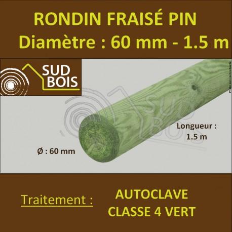 Rondin Bois Fraisé Pin Autoclave Classe 4 Diamètre 60mm 1.5m