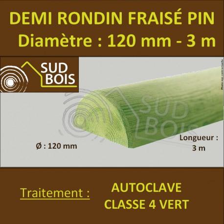 Demi Rondin Bois Fraisé Pin Autoclave Classe 4 D. 120mm 3m