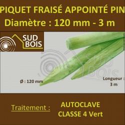 * Piquet Fraisé Appointé Pin Autoclave Classe 4 Diamètre 120mm 3m