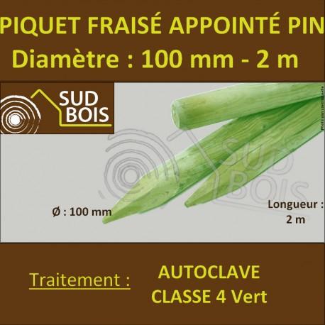 Piquet Fraisé Appointé Pin Autoclave Classe 4 Diamètre 100mm 2m