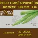 * Piquet Fraisé Appointé Pin Autoclave Classe 4 Diamètre 140mm 4m