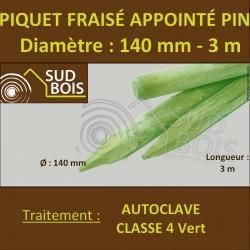 * Piquet Fraisé Appointé Pin Autoclave Classe 4 Diamètre 140mm 3m