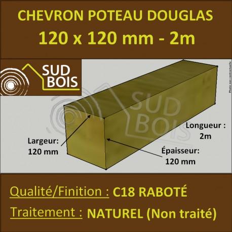 Chevron / Poteau 120x120 mm Douglas Naturel Raboté 2M