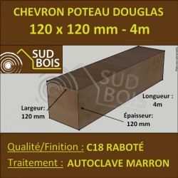 Chevron / Poteau 120x120 Douglas Autoclave Marron Sec Raboté Qualité Charpente 4m