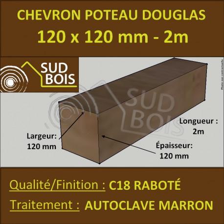 Chevron / Poteau 120x120 mm Douglas Autoclave Marron Raboté 2M