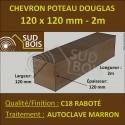 Chevron / Poteau 120x120 Douglas Autoclave Marron Sec Raboté Qualité Charpente 2m