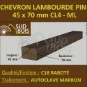► Chevron Lambourde 45X70 Pin Autoclave Cl.4 Raboté au ml