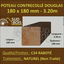 Poteau Contre-Collé 180x180 Douglas Naturel Raboté 3.20m