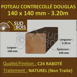 Poteau Contre-Collé 140x140 Douglas Naturel Raboté 3.20m