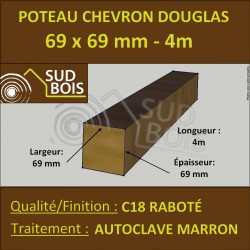 Poteau / Chevron 69x69mm Douglas Autoclave Marron Raboté 4m