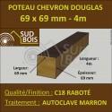 Poteau / Chevron 69x69 Douglas Autoclave Marron Sec Raboté Qualité Charpente 4m