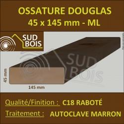 ► * Ossature 45x145 Douglas Autoclave Marron Choix 2 Raboté Prix/ml