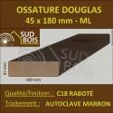 ◙ Bois Ossature Sec Raboté Douglas Autoclave Marron 45x180mm au ml