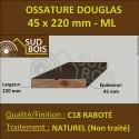 ► Montant / Bois Ossature 45x220 Sec Raboté Douglas Naturel Prix / ml