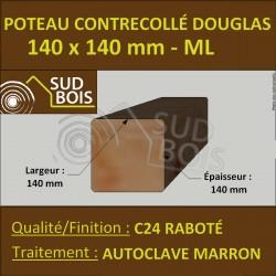 Poteau 140x140 Bois Contrecollé Douglas Autoclave Raboté Prix/ml
