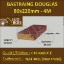 Bastaing / Madrier 80x220 Douglas Naturel Sec Brut Qualité Charpente 4m